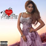 Lil' Kim Debuts Cover Art, Snippet for 'If You Love Me'