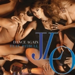 "New Music: Jennifer Lopez ""Dance Again"" ft. Pitbull"