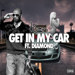 NEW MUSIC: Kari - Get In My Car Ft. Diamond (Prod. By Young Shun)